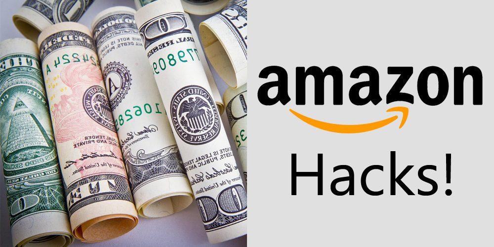 17 Proven Hacks to Save Money in 2020 While Shopping from Amazon!!!