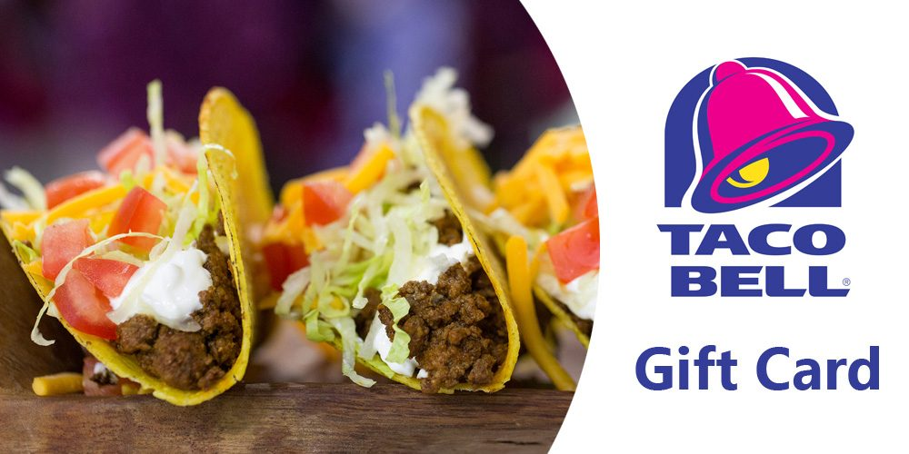 Taco Bell Gift Card 2020 – All Insides and Outsides You Must Know!